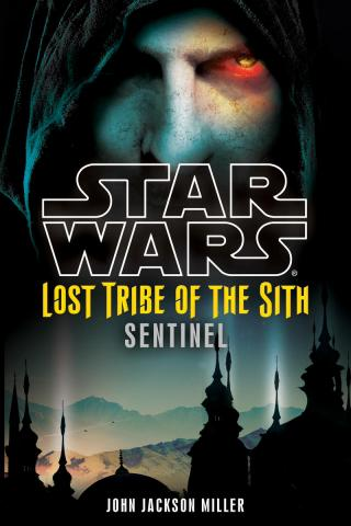 Star Wars: Lost Tribe of the Sith: Sentinel