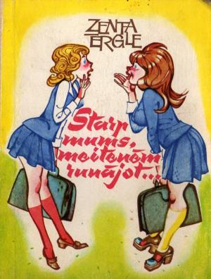 Starp mums, meitenēm, runājot