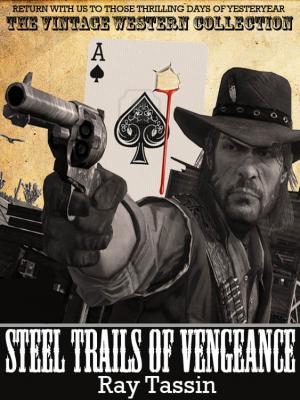 Steel Trails of Vengeance