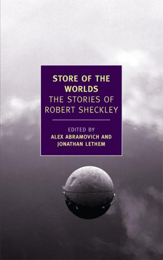 Store of the Worlds: The Stories of Robert Sheckley [Collection]