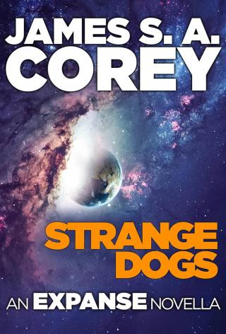 Strange Dogs [The Expanse 6.5]