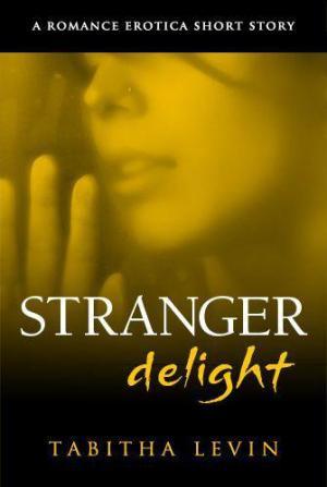 Stranger Delight