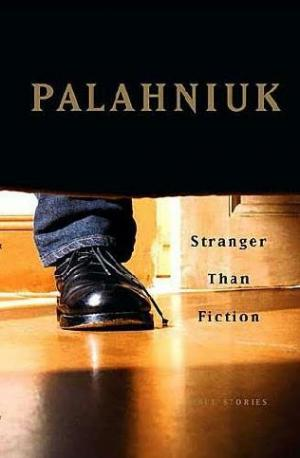 Stranger Than Fiction (True Stories)