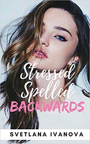 Stressed Spelled Backwards