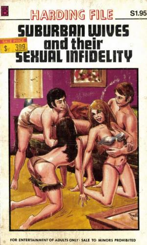 Suburban Wives and Their Sexual Infidelity
