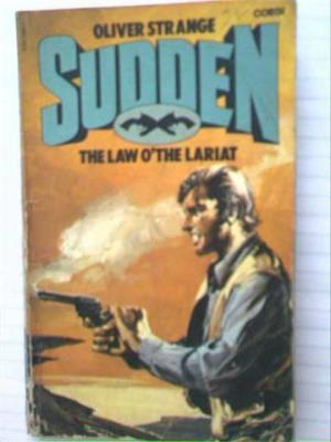 Sudden Law o The Lariat