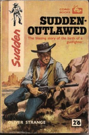 Sudden Outlawed