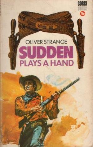 Sudden Plays a Hand