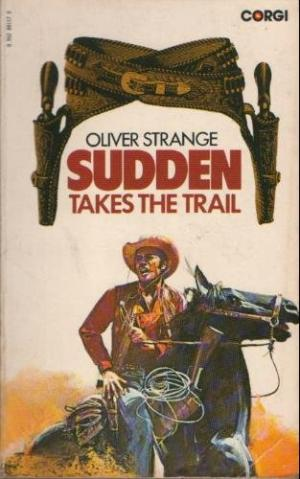 Sudden Takes The Trail
