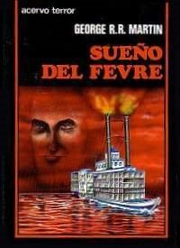 Sueño del Fevre [Fevre Dream - es]