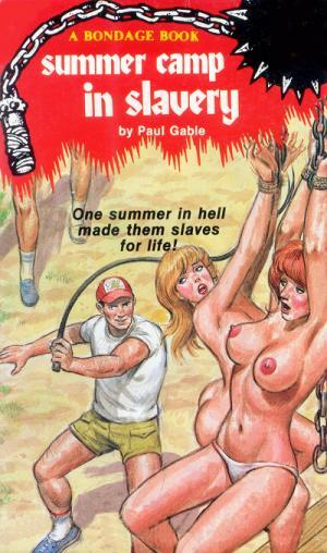 Summer camp in slavery