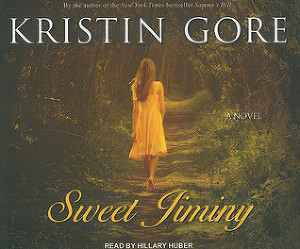 Sweet Jiminy: A Novel