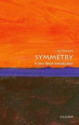 Symmetry [A Very Short Introduction]