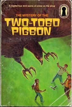 Тайна голубя-хромоножки. [The Mystery Of The Two-Toed Pigeon, = Тайна двупалого голубя]