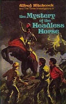 Тайна лошади без головы [The Mystery Of The Headless Horse]