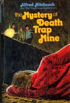 Тайна зловещих копей [The Mystery Of Death Trap Mine]