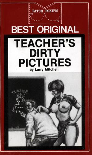 Teacher's dirty pictures