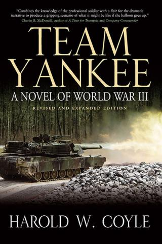 Team Yankee: A Novel of World War III (Revised & Expanded Edition)