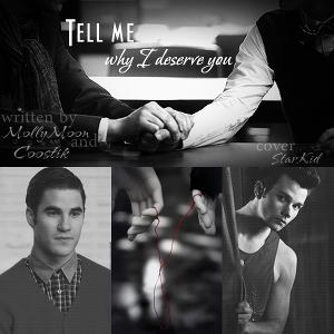 Tell me why I deserve you (СИ)