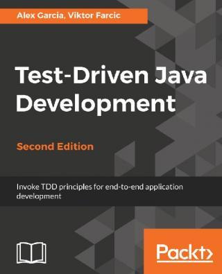 Test-Driven Java Development [Second Edition]