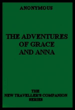 The Adventures of Grace and Anna