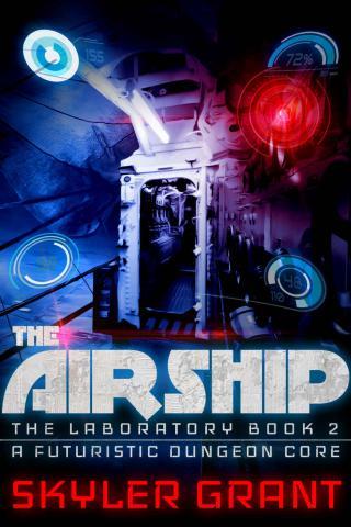 The Airship: A Futuristic Dungeon Core