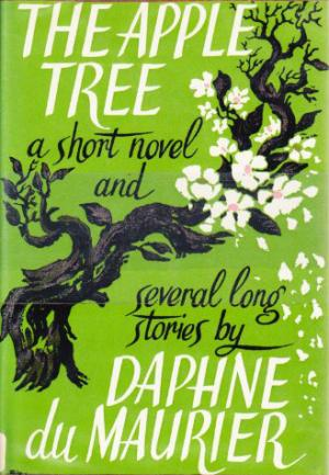 The Apple Tree: a short novel & several long stories