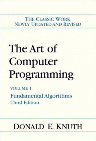 The Art of Computer Programming: Volume 1: Fundamental Algorithms [3rd Edition]