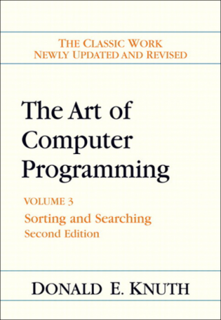 The Art of Computer Programming: Volume 3: Sorting and Searching [2nd Edition]