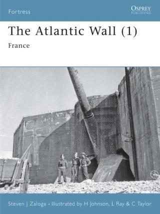 The Atlantic Wall (1): France