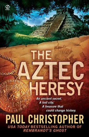 The Aztec heresy [en]