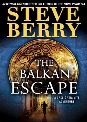 The Balkan Escape: A Cassiopeia Vitt Adventure [Short Story]