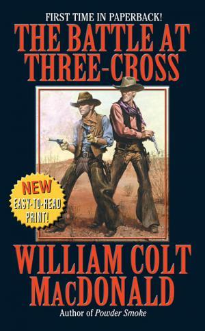 The Battle At Three-Cross