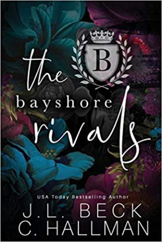 The Bayshore Rivals: The Entier Series
