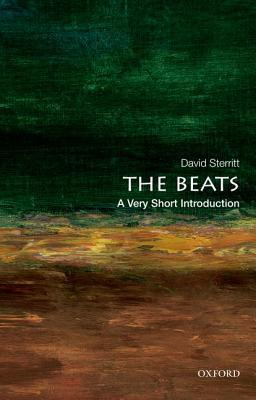 The Beats: A Very Short Introduction