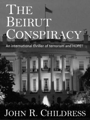 The Beirut Conspiracy