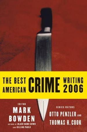The Best American Crime Writing 2006 [Anthology]