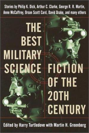 The Best Military Science Fiction of the 20th Century [Anthology]