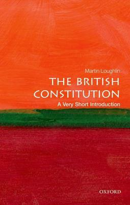 The British Constitution [A Very Short Introduction]
