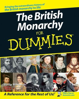 The British Monarchy For Dummies®