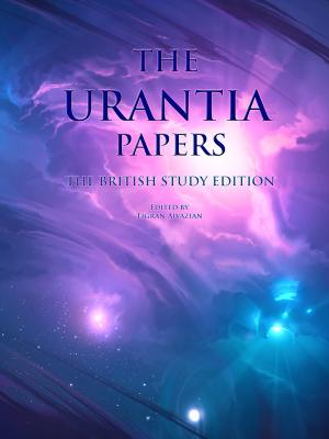 The British Study Edition of the Urantia Papers