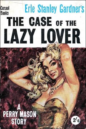 The Case of the Lazy Lover [en]