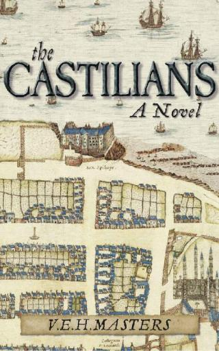 The Castilians: A Story of the Siege of St Andrews Castle