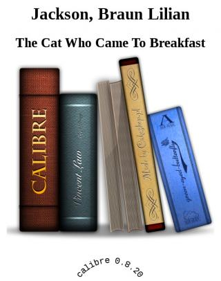 The Cat Who Came To Breakfast [calibre 3.40.1]