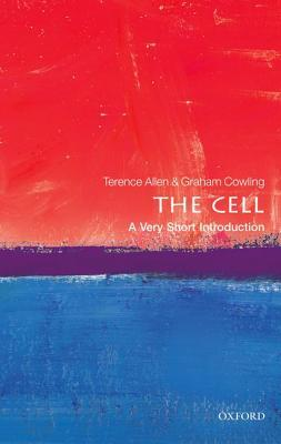The Cell [A Very Short Introduction]