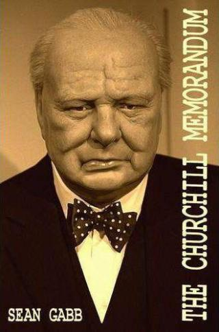 The Churchill Memorandum