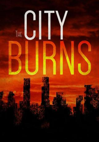 The City Burns