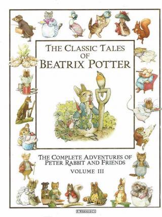 The Classic Tales. Volume III