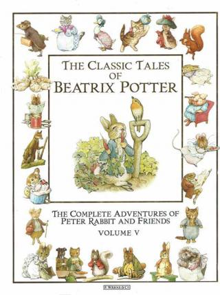 The Classic Tales. Volume V