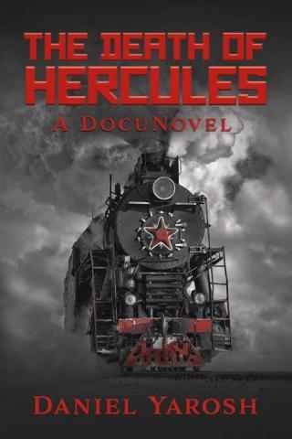 The Death of Hercules: A DocuNovel